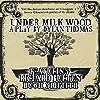 Under Milk Wood A Play By Dylan Thomas Featuring Richard Burton, Hugh Griffith