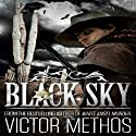 Black Sky (       UNABRIDGED) by Victor Methos Narrated by Jay Ward