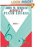 John W. Schaum Adult Piano Course / Book 1