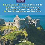 Ireland - The North: Belfast, Londonderry, The Sperrins, Armagh & the Kingdoms of Down: Travel Adventures | Tina Neylon
