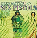 Glen Matlock\\\'s Sex Pistols Filthy Lucre Photofile