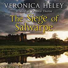The Siege of Salwarpe (       UNABRIDGED) by Veronica Heley Narrated by Karen Cass