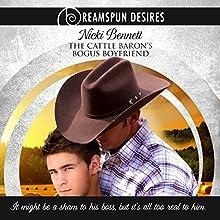 The Cattle Baron's Bogus Boyfriend Audiobook by Nicki Bennett Narrated by Rusty Topsfield