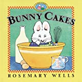 Rosemary Wells Bunny Cakes (Max and Ruby)