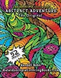 img - for Abstract Adventure: A Kaleidoscopia Coloring Book: The Original book / textbook / text book