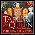 The Taming of the Queen (Unabridged)