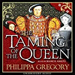 The Taming of the Queen | Philippa Gregory