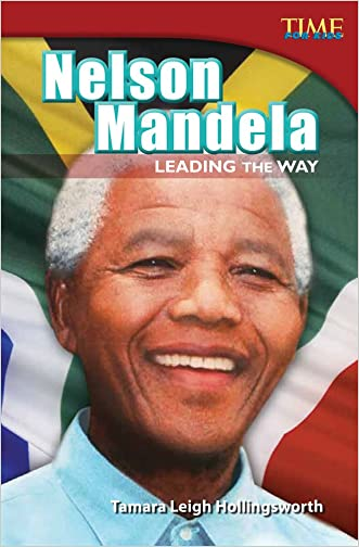 Nelson Mandela: Leading the Way (Time for Kids) written by Tamara Hollingsworth