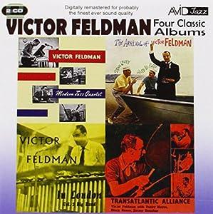 Four Classic Albums (Transatlantic Alliance / Victor Feldman Modern Jazz Quartet / The Arrival Of Victor Feldman / Victor Feldman In London Volume 2)