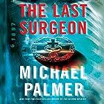 The Last Surgeon | Michael Palmer