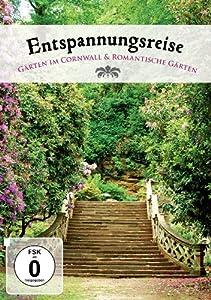 Entspannungsreise - Gärten im Cornwall & romantische Gärten