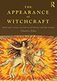 img - for The Appearance of Witchcraft: Print and Visual Culture in Sixteenth-Century Europe by Charles Zika (2009-09-28) book / textbook / text book