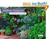 DuMonts Topfgarten 2014. Brosch�renkalender: Mit Pflanztipps f�r Terrasse und Balkon