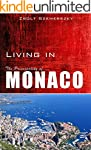 Living in Monaco (English Edition)