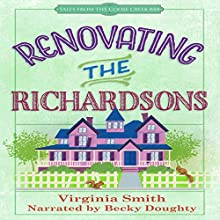 Renovating the Richardsons: Tales from the Goose Creek B&B Audiobook by Virginia Smith Narrated by Becky Doughty