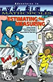 img - for Estimating and Measuring (Adventures in Mathopolis) book / textbook / text book