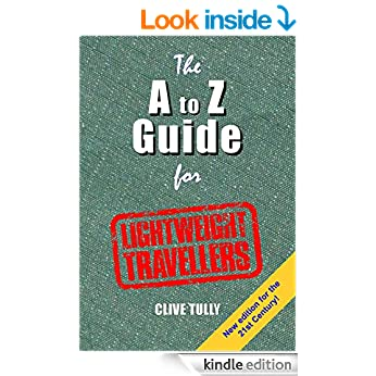 The A to Z Guide for Lightweight Travellers, by Clive Tully