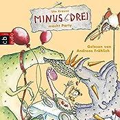 Minus Drei macht Party (Minus Drei 4) | Ute Krause