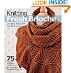 Knitting Fresh Brioche: Creating Two-...
