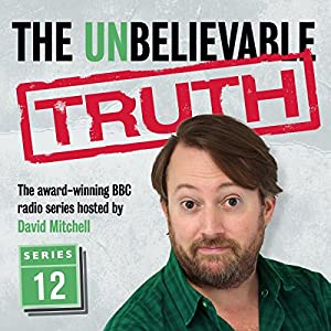 The Unbelievable Truth, Series 12 Radio/TV Program