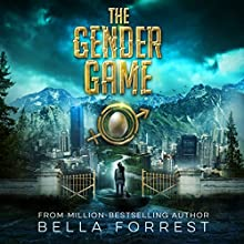 The Gender Game Audiobook by Bella Forrest Narrated by Rebecca Soler, Zachary Webber