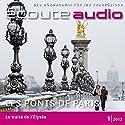 Écoute audio - Les ponts de Paris. 1/2013: Französisch lernen Audio - Die Brücken von Paris Hörbuch von  div. Gesprochen von:  div.