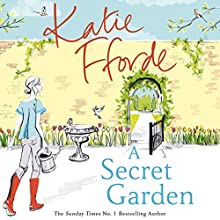 A Secret Garden Audiobook by Katie Fforde Narrated by Helen Johns