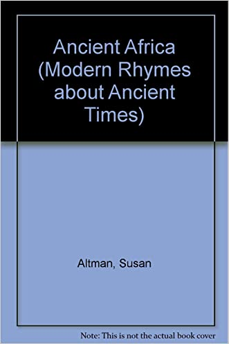 Ancient Africa (Modern Rhymes about Ancient Times)