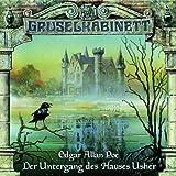 "Gruselkabinett, Folge 11: Der Untergang des Hauses Ushervon ""Edgar Allan Poe"""