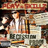 Play-N-Skillz / Recession Proof