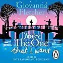You're the One That I Want Audiobook by Giovanna Fletcher Narrated by Kate Rawson, Ben Elliot