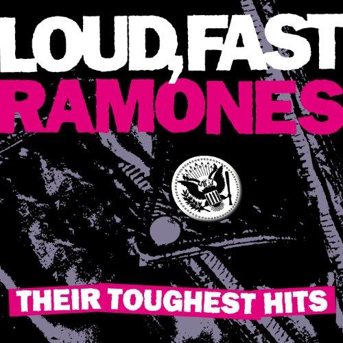 CD : The Ramones - Loud, Fast, Ramones: Their Toughest Hits (CD)
