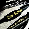 Die Spur der toten Mädchen Hörbuch von Michael Connelly Gesprochen von: Johannes Steck, Oliver Siebeck