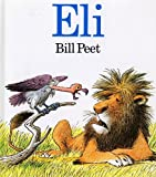 img - for By Bill Peet Eli (Turtleback School & Library Binding Edition) [School & Library Binding] book / textbook / text book