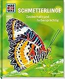 WAS IST WAS: Schmetterlinge