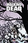 Walking Dead, Tome 14 : Pi�g�s !