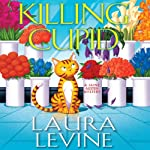 Killing Cupid: A Jaine Austen Mystery (       UNABRIDGED) by Laura Levine Narrated by Brittany Pressley