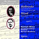 Holbrooke / Wood / Milne / Brabbins / BBC Sso - Piano Concerti [Audio CD]<br>$805.00