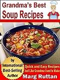 img - for Grandma's Best Soup Recipes (Grandma's Best Recipes Book 7) book / textbook / text book
