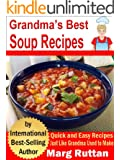 Grandma's Best Soup Recipes (Grandma's Best Recipes Book 7)