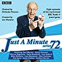 Just a Minute: Series 72: All eight episodes of the 72nd radio series  by BBC Audio Narrated by  full cast, Nicholas Parsons, Paul Merton