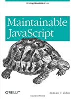 Maintainable JavaScript Front Cover