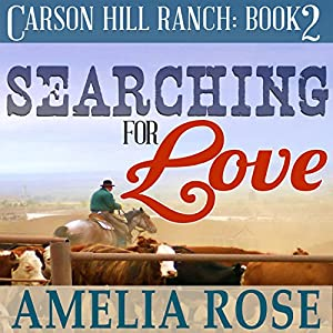 Searching For Love Audiobook Amelia Rose