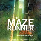 The Maze Runner: Maze Runner, Book 1 (       UNABRIDGED) by James Dashner Narrated by Mark Deakins