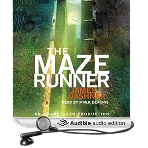The Maze Runner: Maze Runner, Book 1
