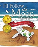 img - for I'll Follow the Moon Coloring Book by Stephanie Lisa Tara (2016-06-04) book / textbook / text book