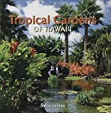 img - for Tropical Gardens of Hawaii book / textbook / text book