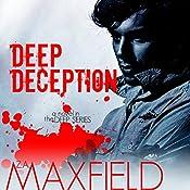 Deep Deception: Deep, Book 2   Z. A. Maxfield