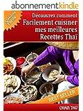 Recettes Tha� : d�couvrez les meilleures recettes: Cuisine facile