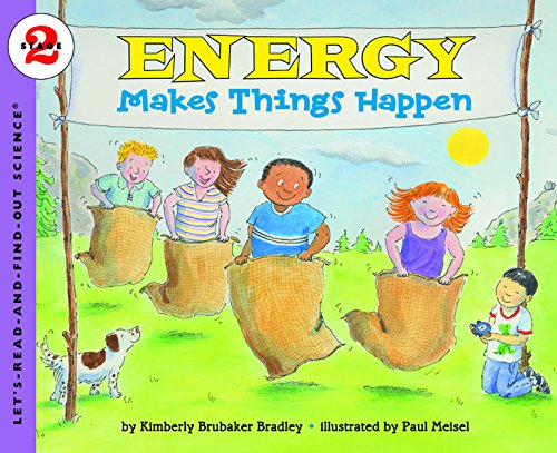 Energy Makes Things Happen (Let's-Read-and-Find-Out Science. Stage 2)
